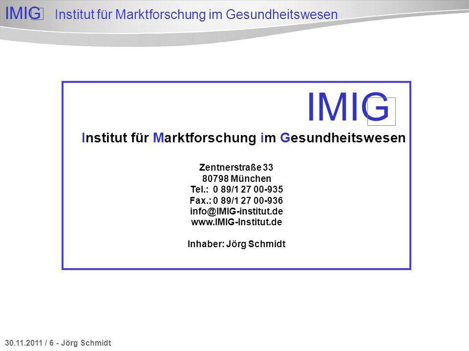 IMIG Institut für Marktforschung im Gesundheitswesen Zentnerstraße 33
