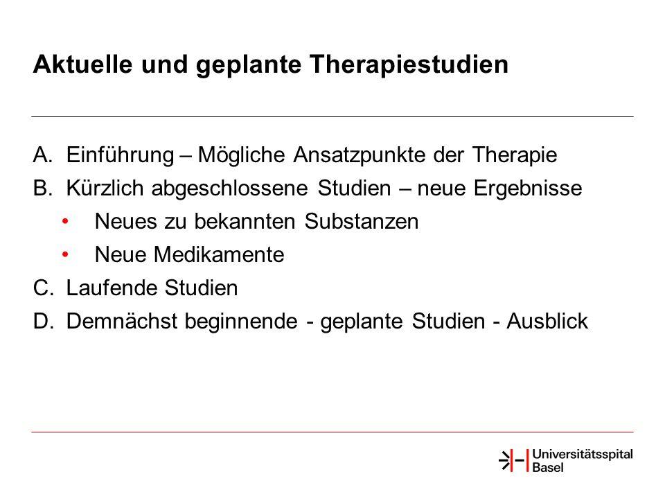 Aktuelle und geplante Therapiestudien