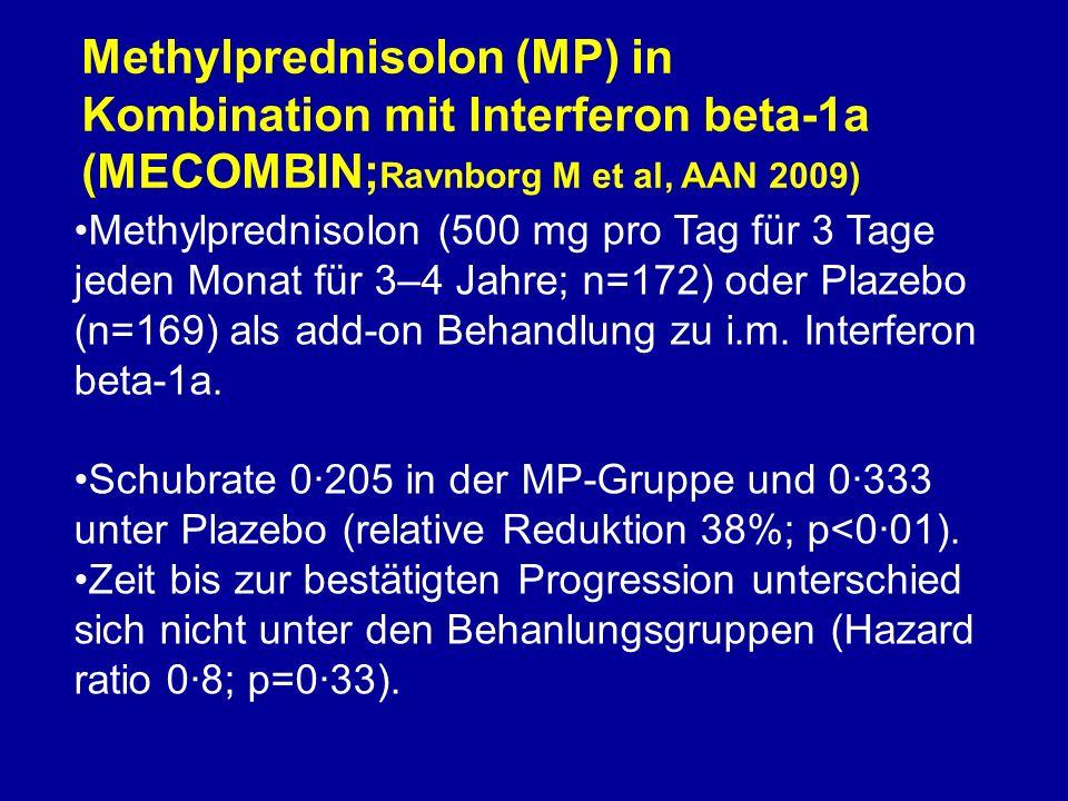 Methylprednisolon (MP) in Kombination mit Interferon beta-1a (MECOMBIN;Ravnborg M et al, AAN 2009)