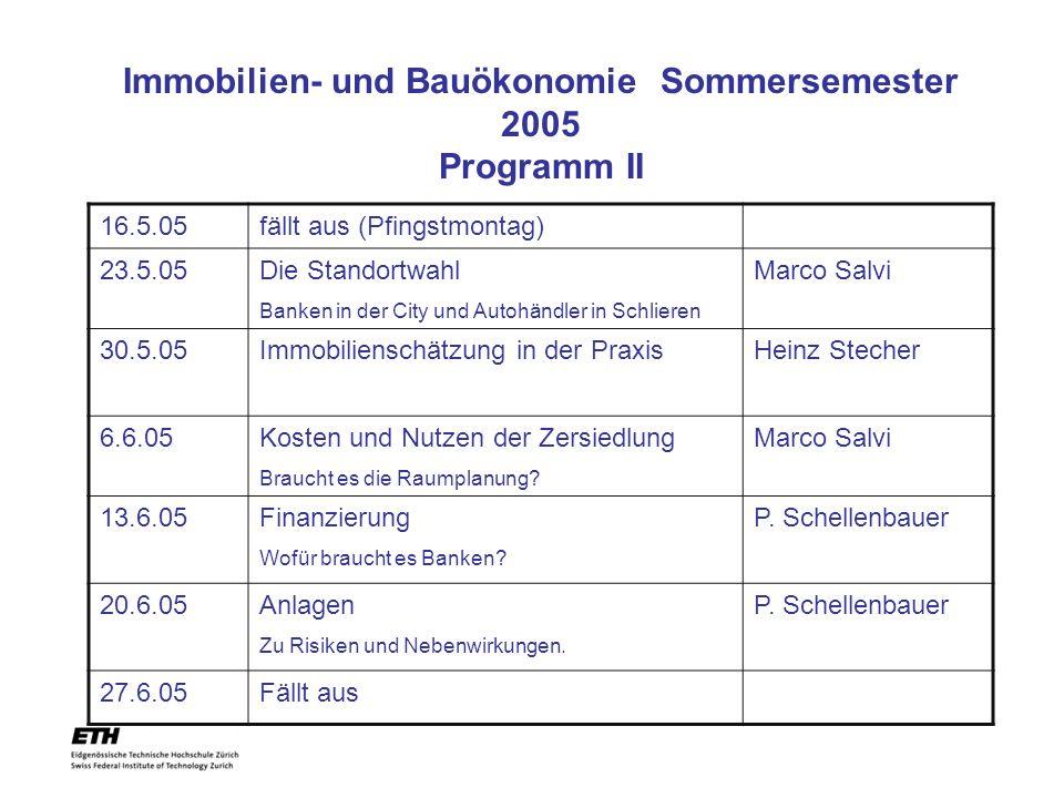 Immobilien- und Bauökonomie Sommersemester 2005 Programm II