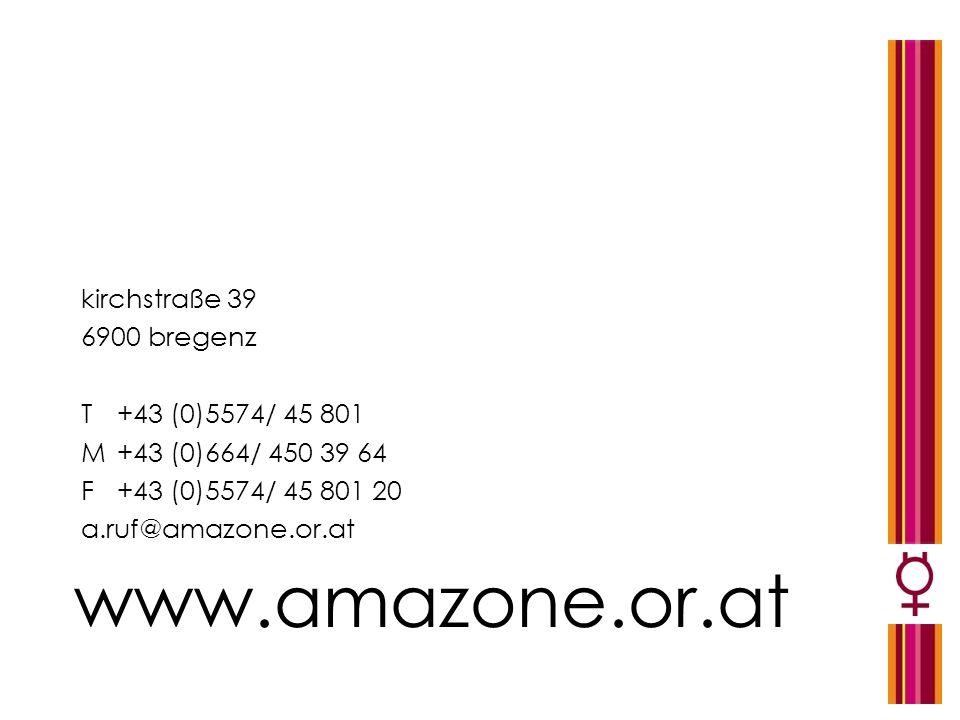 www.amazone.or.at kirchstraße 39 6900 bregenz T +43 (0)5574/ 45 801