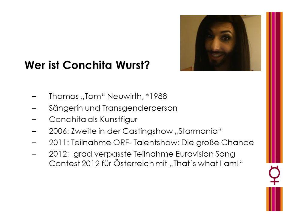 "Wer ist Conchita Wurst Thomas ""Tom Neuwirth, *1988"