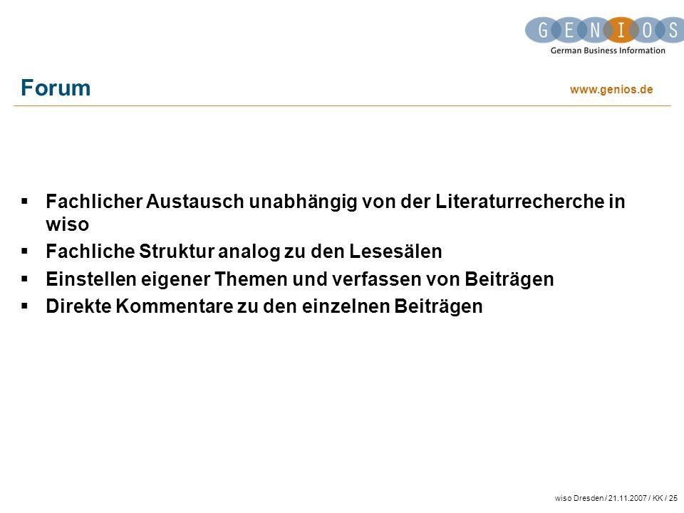 Forum Fachlicher Austausch unabhängig von der Literaturrecherche in wiso. Fachliche Struktur analog zu den Lesesälen.