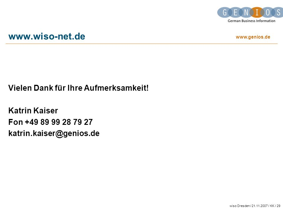 www.wiso-net.de Vielen Dank für Ihre Aufmerksamkeit! Katrin Kaiser