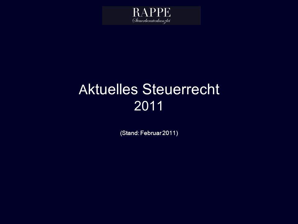 Aktuelles Steuerrecht 2011 (Stand: Februar 2011)