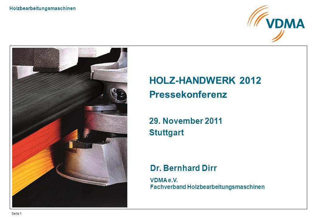HOLZ-HANDWERK 2012 Pressekonferenz 29. November 2011 Stuttgart
