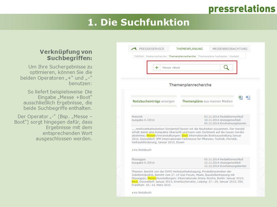 1. Die Suchfunktion Verknüpfung von Suchbegriffen: