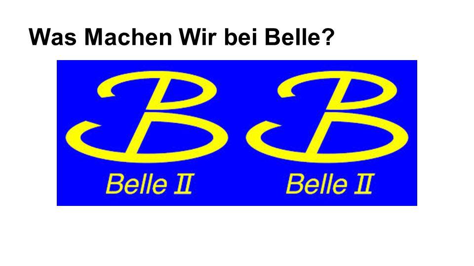 Was Machen Wir bei Belle