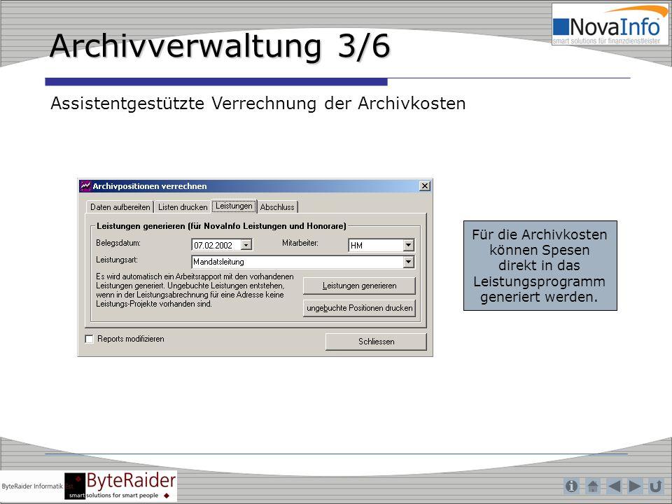 Archivverwaltung 3/6 Assistentgestützte Verrechnung der Archivkosten