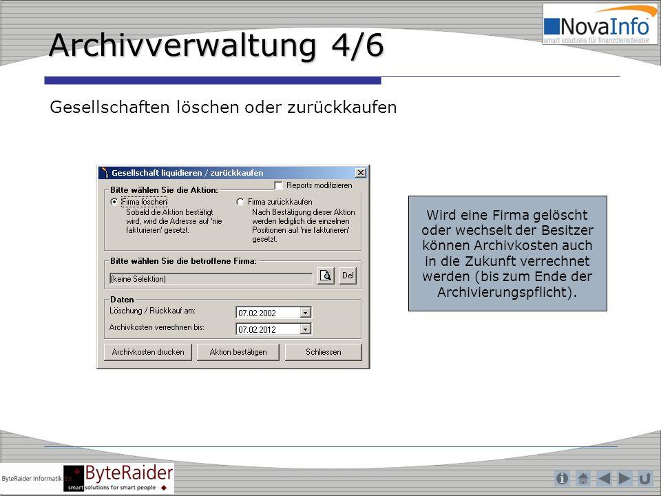 Archivverwaltung 4/6 Gesellschaften löschen oder zurückkaufen