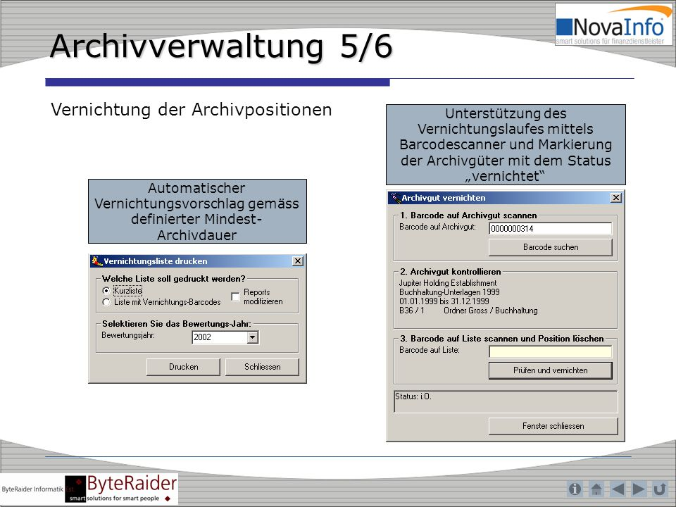 Archivverwaltung 5/6 Vernichtung der Archivpositionen
