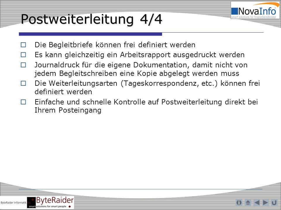 Postweiterleitung 4/4 Die Begleitbriefe können frei definiert werden