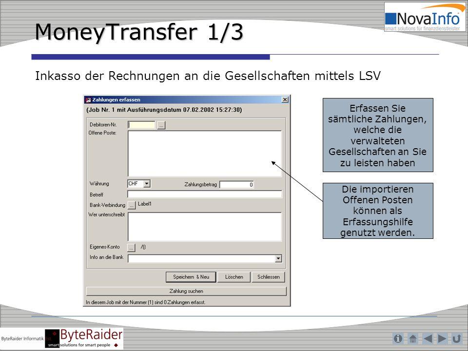 MoneyTransfer 1/3 Inkasso der Rechnungen an die Gesellschaften mittels LSV.