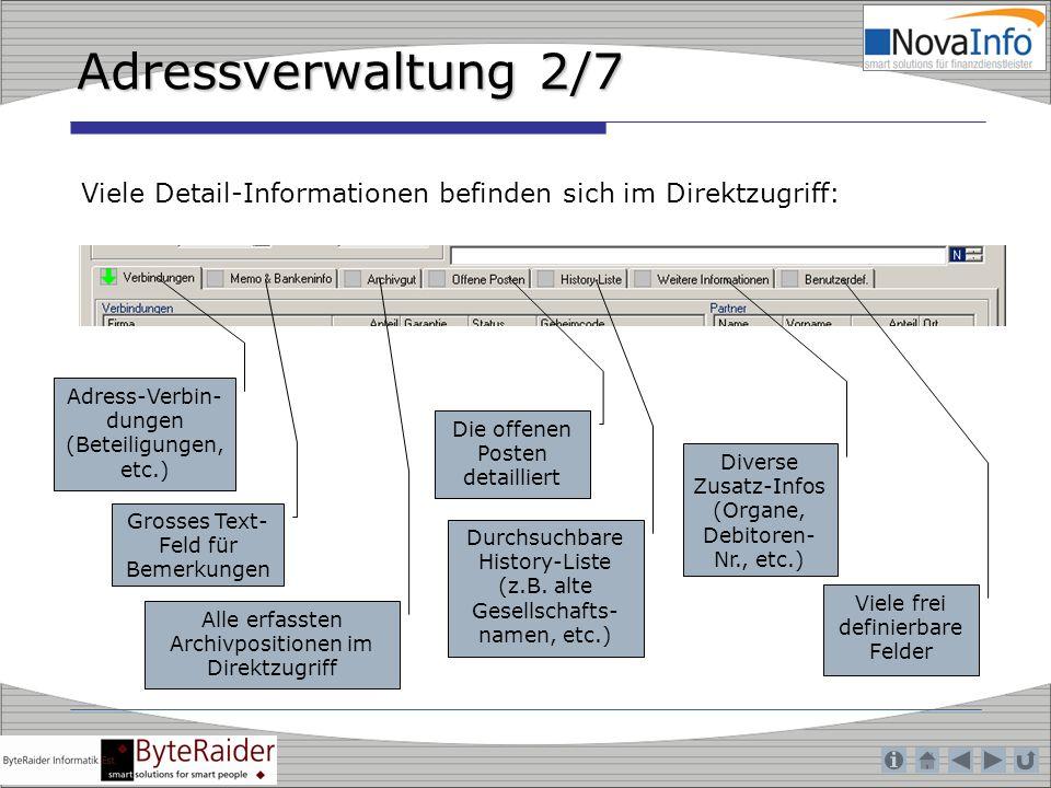 Adressverwaltung 2/7 Viele Detail-Informationen befinden sich im Direktzugriff: Adress-Verbin-dungen.