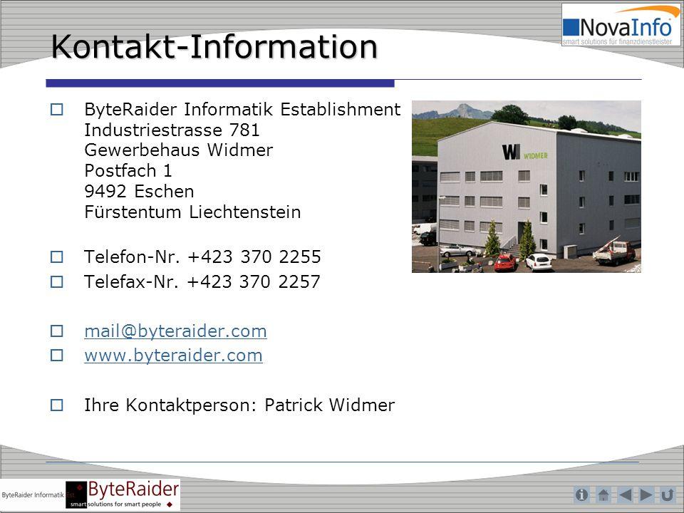 Kontakt-Information ByteRaider Informatik Establishment Industriestrasse 781 Gewerbehaus Widmer Postfach 1 9492 Eschen Fürstentum Liechtenstein.