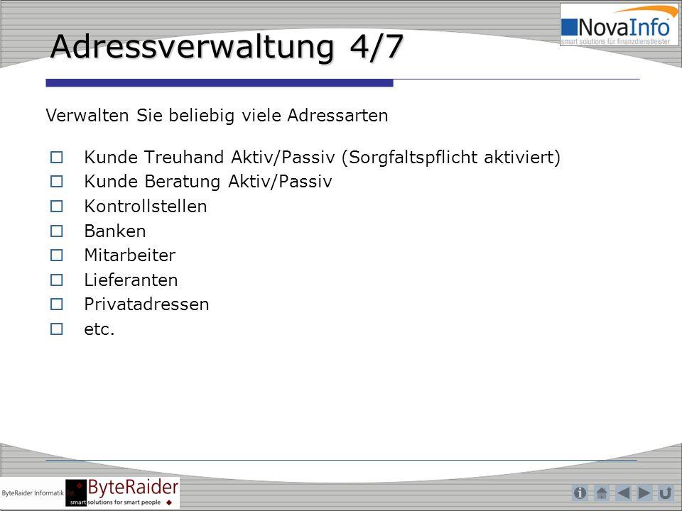 Adressverwaltung 4/7 Verwalten Sie beliebig viele Adressarten