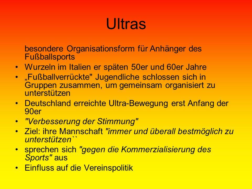 Ultras besondere Organisationsform für Anhänger des Fußballsports