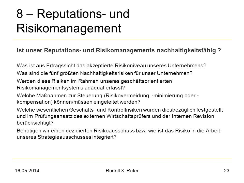 8 – Reputations- und Risikomanagement