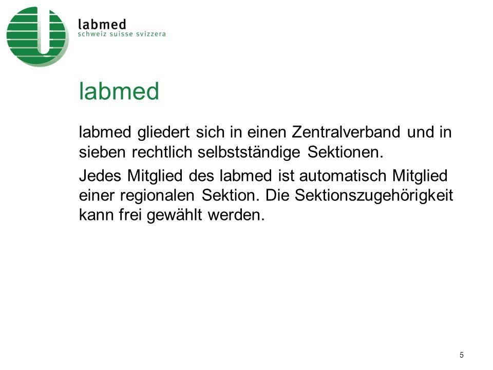 labmed labmed gliedert sich in einen Zentralverband und in sieben rechtlich selbstständige Sektionen.
