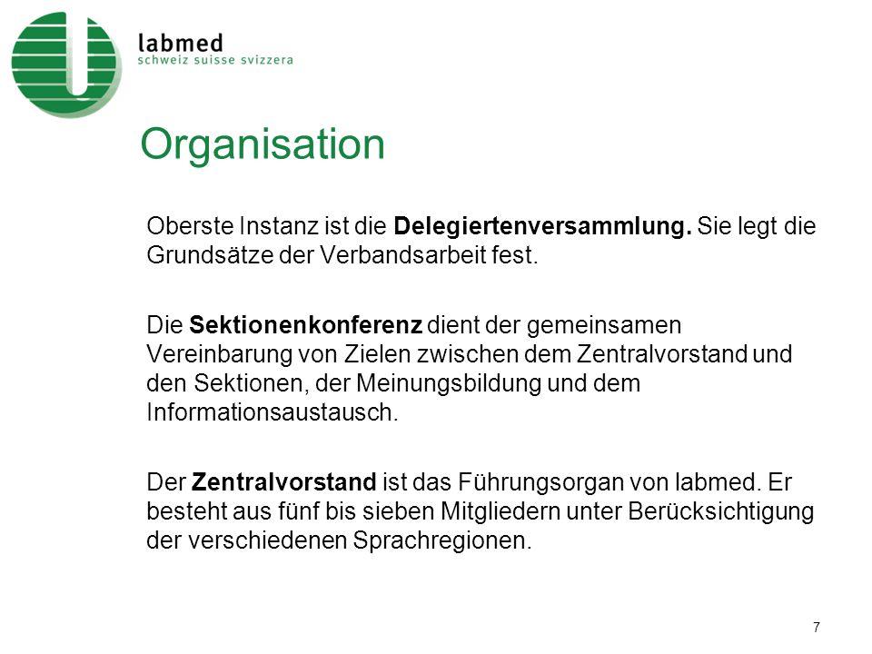 Organisation Oberste Instanz ist die Delegiertenversammlung. Sie legt die Grundsätze der Verbandsarbeit fest.