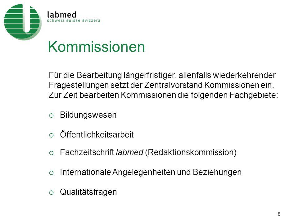 Kommissionen Für die Bearbeitung längerfristiger, allenfalls wiederkehrender. Fragestellungen setzt der Zentralvorstand Kommissionen ein.