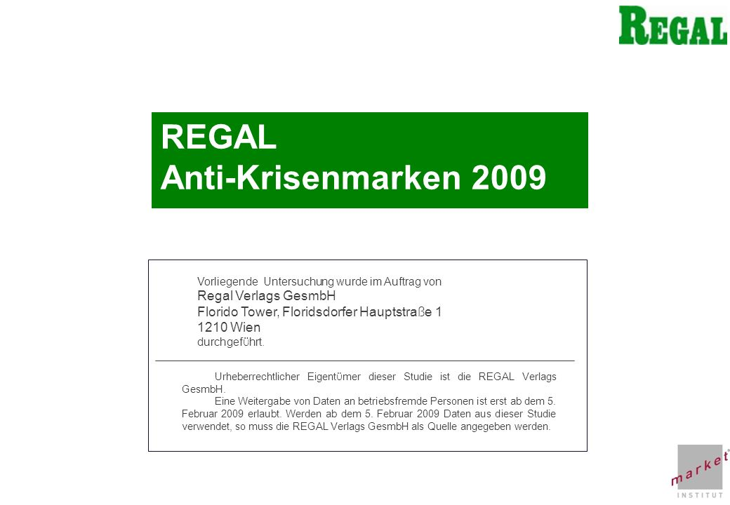 REGAL Anti-Krisenmarken 2009 Regal Verlags GesmbH
