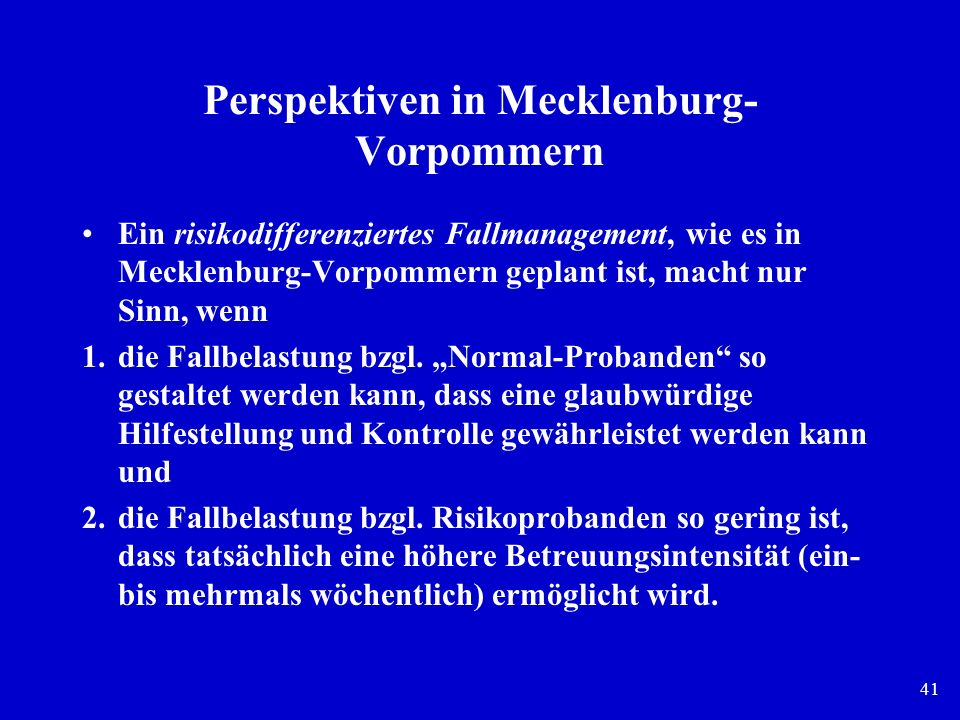 Perspektiven in Mecklenburg-Vorpommern