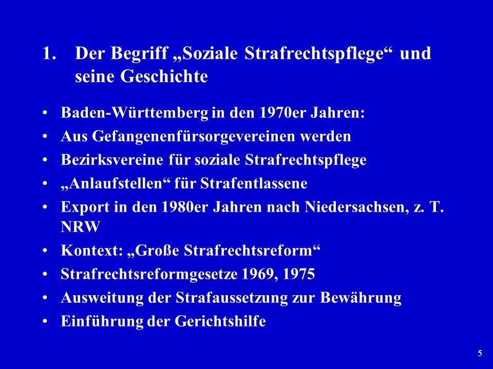 """1. Der Begriff """"Soziale Strafrechtspflege und seine Geschichte"""