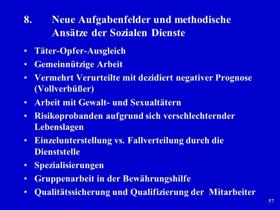 8. Neue Aufgabenfelder und methodische Ansätze der Sozialen Dienste