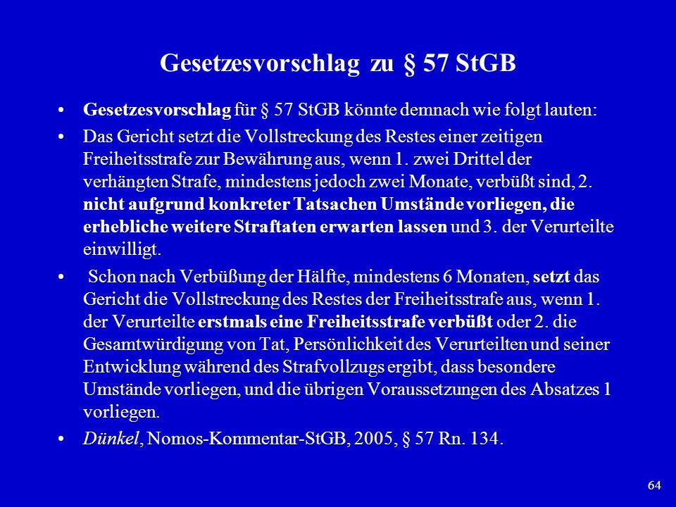 Gesetzesvorschlag zu § 57 StGB