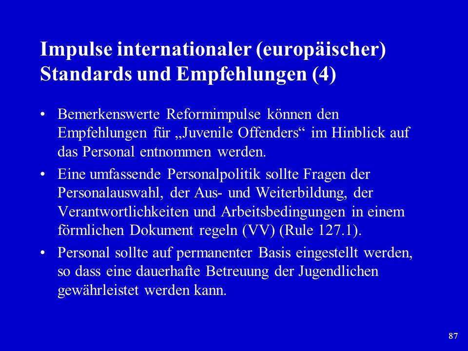 Impulse internationaler (europäischer) Standards und Empfehlungen (4)