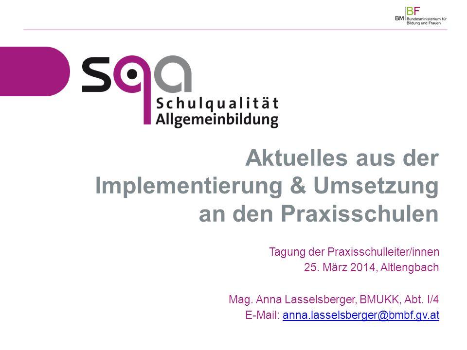 Aktuelles aus der Implementierung & Umsetzung an den Praxisschulen