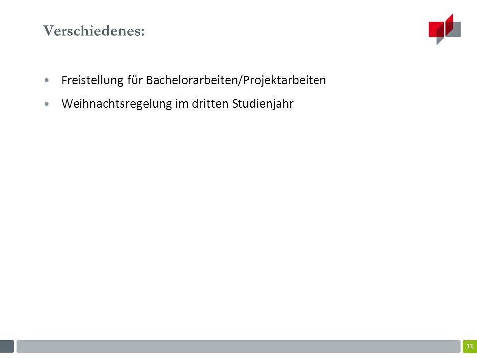 Verschiedenes: Freistellung für Bachelorarbeiten/Projektarbeiten