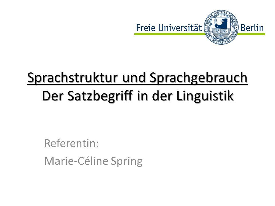 Sprachstruktur und Sprachgebrauch Der Satzbegriff in der Linguistik