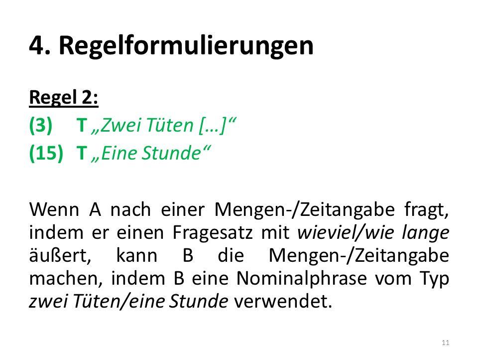 4. Regelformulierungen