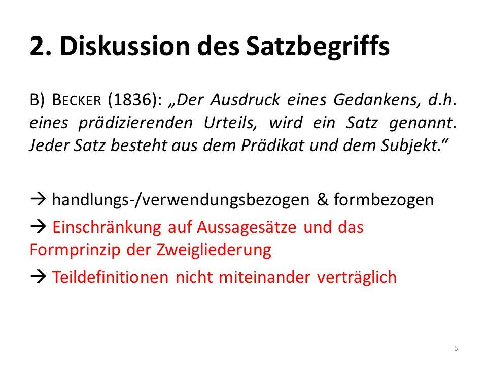 2. Diskussion des Satzbegriffs