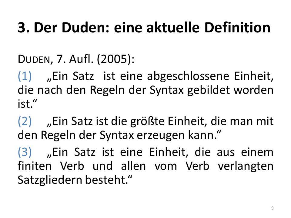 3. Der Duden: eine aktuelle Definition