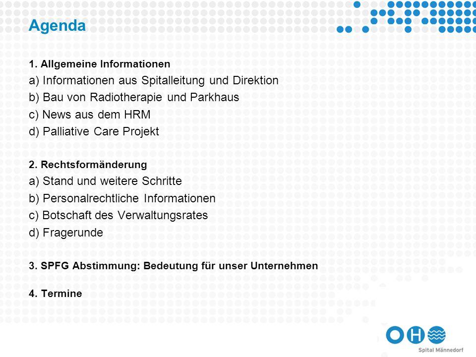 Agenda a) Informationen aus Spitalleitung und Direktion