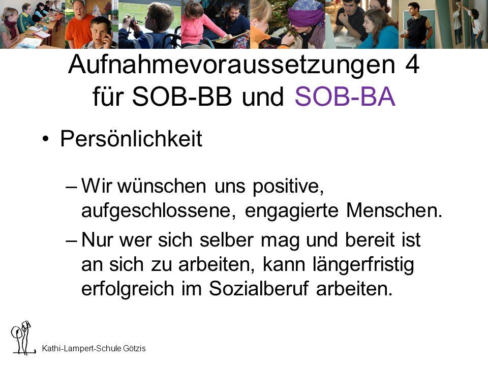 Aufnahmevoraussetzungen 4 für SOB-BB und SOB-BA