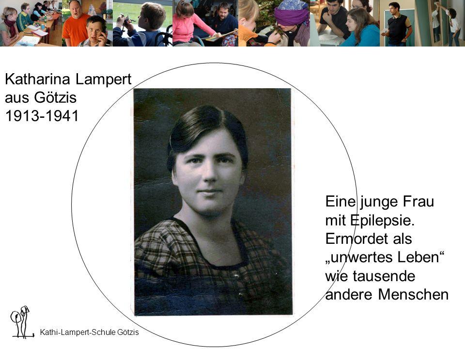 Katharina Lampert aus Götzis 1913-1941