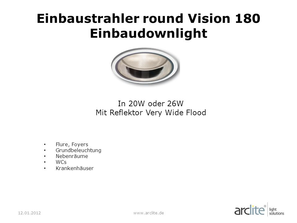 Einbaustrahler round Vision 180 Einbaudownlight