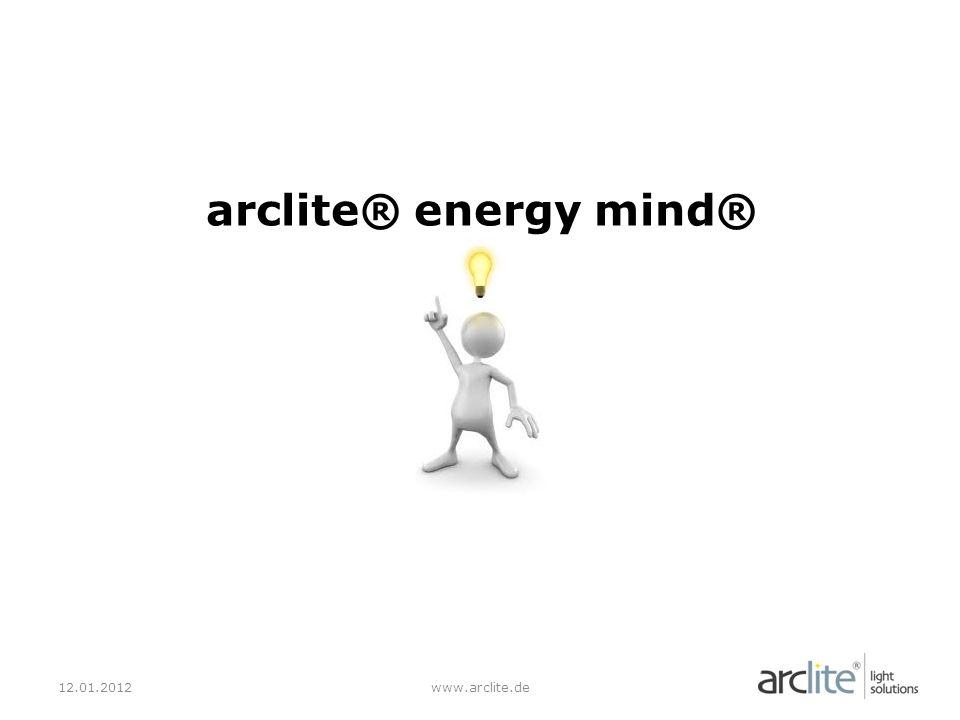 arclite® energy mind® 12.01.2012 www.arclite.de