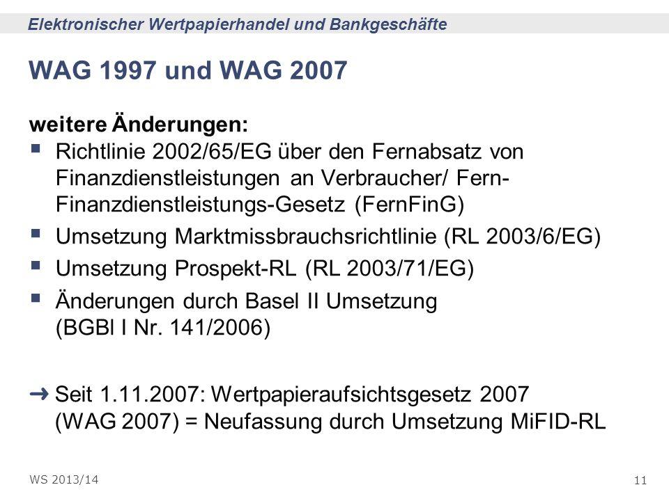 WAG 1997 und WAG 2007 weitere Änderungen: