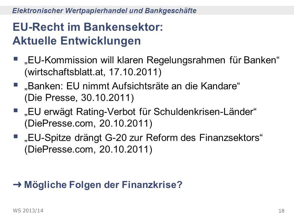 EU-Recht im Bankensektor: Aktuelle Entwicklungen