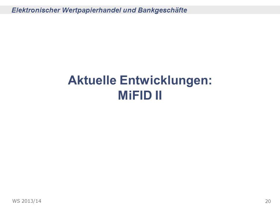 Aktuelle Entwicklungen: MiFID II