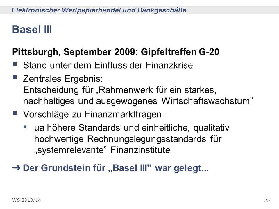 Basel III Pittsburgh, September 2009: Gipfeltreffen G-20