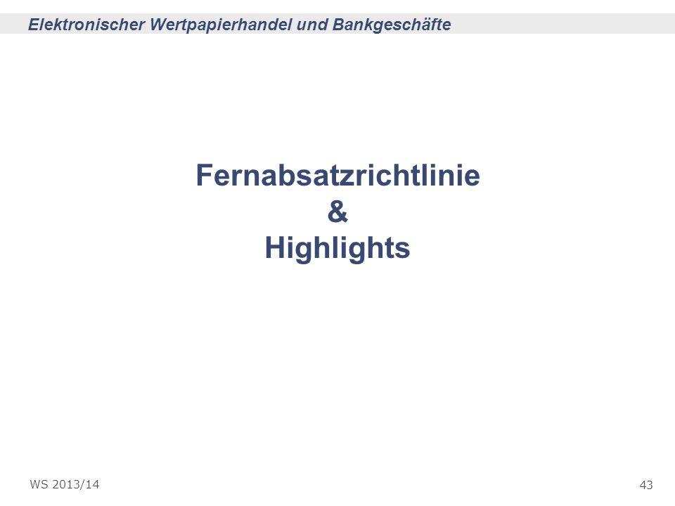 Fernabsatzrichtlinie & Highlights