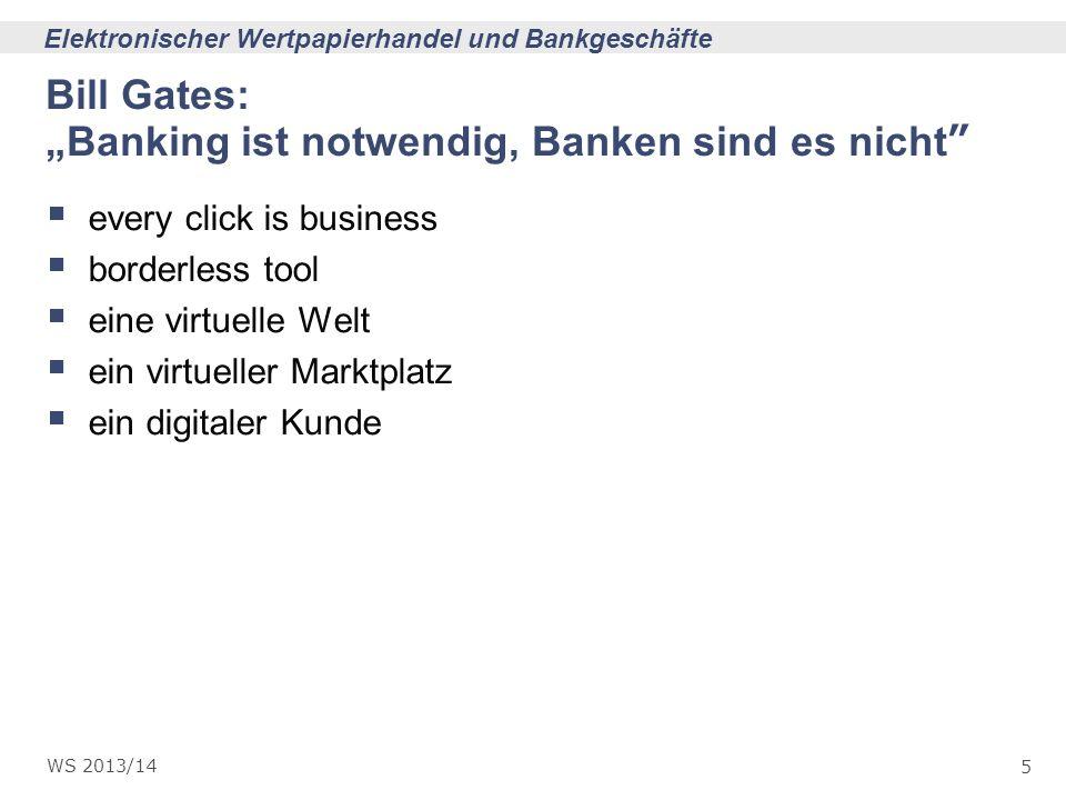 """Bill Gates: """"Banking ist notwendig, Banken sind es nicht"""