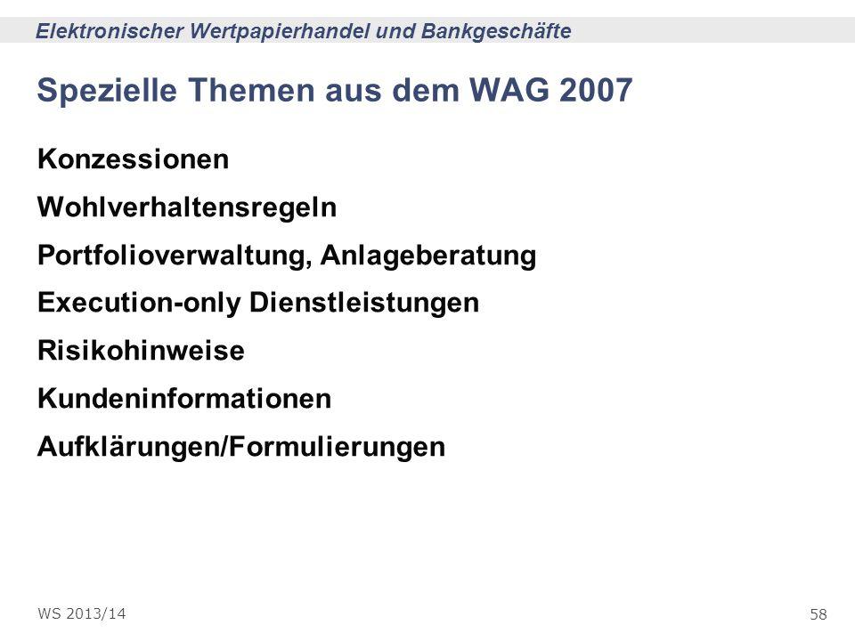 Spezielle Themen aus dem WAG 2007