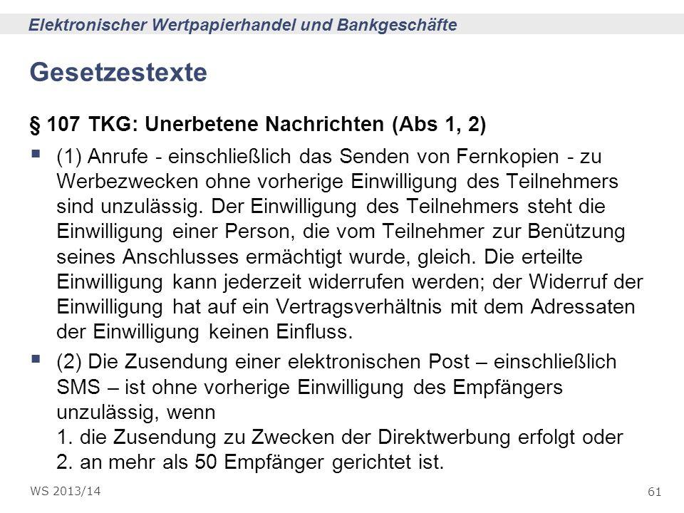 Gesetzestexte § 107 TKG: Unerbetene Nachrichten (Abs 1, 2)